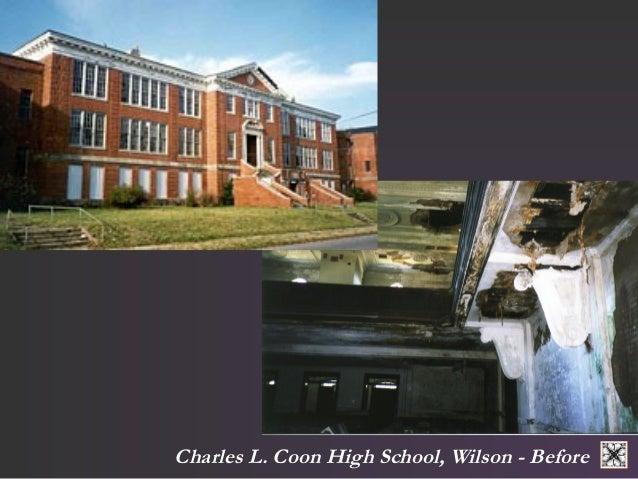 Charles L. Coon High School, Wilson - Before