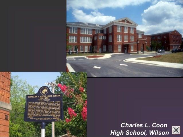 Charles L. Coon  High School, Wilson