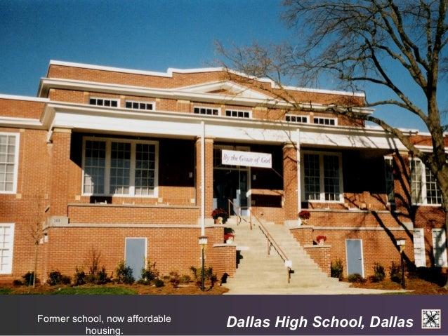 Dallas Former school, now affordable High School, Dallas  housing.