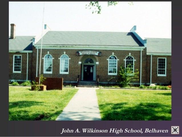 John A. Wilkinson High School, Belhaven