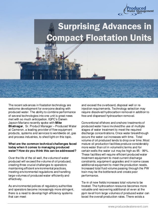 Surprising Advances in Compact Floatation Units  The recent advances in floatation technology are welcome development for ...