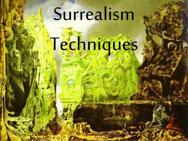 Surrealism Techniques