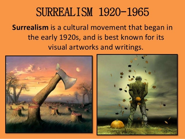 the origin of surrealism Surrealism philosophy surrealism is based on the belief in the superior reality of certain forms of previously neglected associations, in the omnipotence of dream.