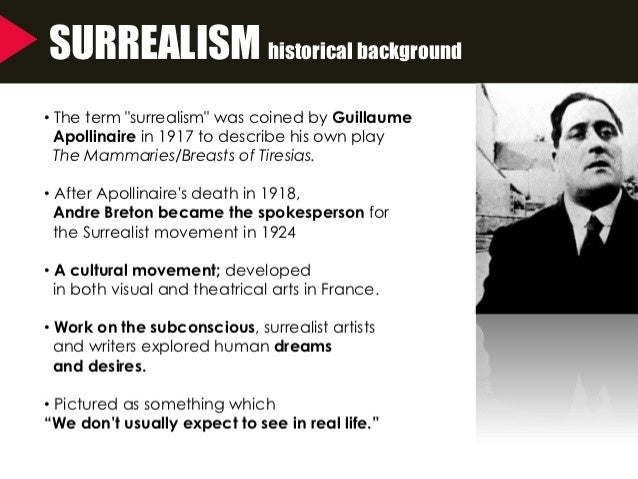 surrealist theatre techniques As an experimental form of theatre, theatre of the absurd employs techniques borrowed from earlier innovators and many other members of the surrealist group were.