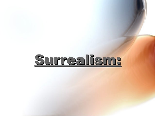 Surrealism: