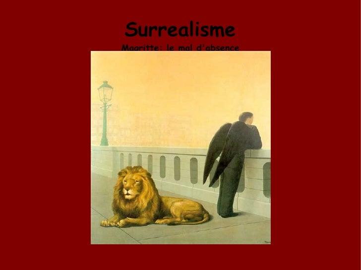 Surrealisme Magritte: le mal d'absence