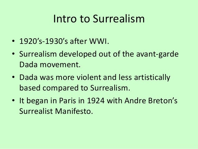 an analysis of the surrealist manifesto from 1924 Surrealism manifesto in 1924, andré breton draws a line under tristan tzara and the dada movement, and founded a brand new artistic paradigm: surrealism.