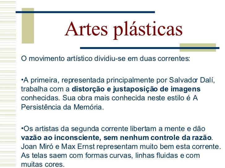 Artes plásticas Salvador   Dalí             Nascido na cidade catalã de Figueres,              na Espanha, começou a pint...
