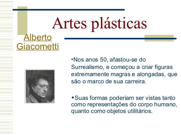 Artes plásticas  Alberto Giacometti          Mulher, 1927.   Mulher, 1928.