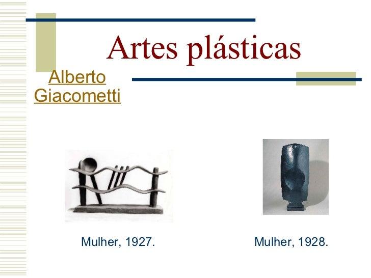 Artes plásticas  Alberto Giacometti                  Objeto desagradável a              ser jogado, 1931-32