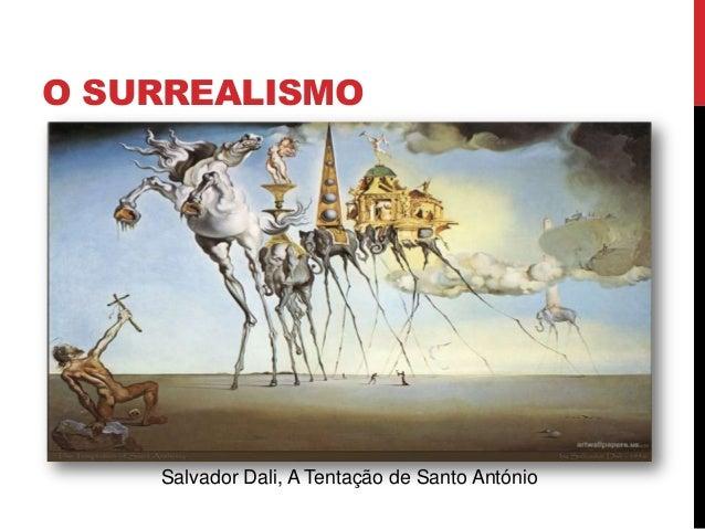 O SURREALISMOSalvador Dali, A Tentação de Santo António