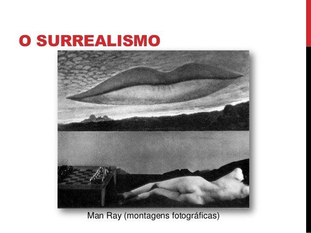 O SURREALISMOMan Ray (montagens fotográficas)