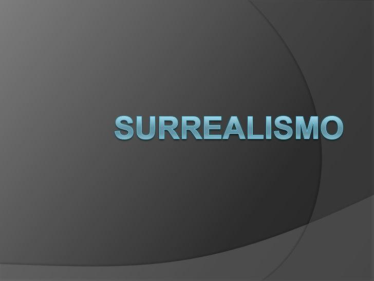 SURREALISMO<br />