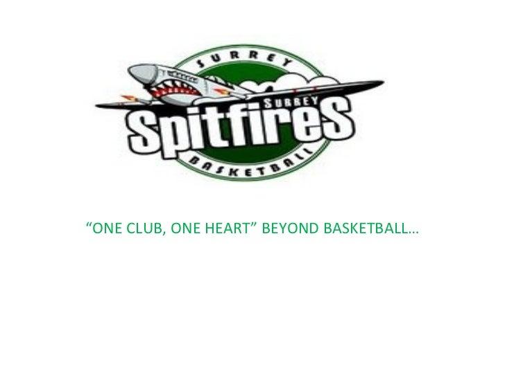 """ ONE CLUB, ONE HEART"" BEYOND BASKETBALL…"