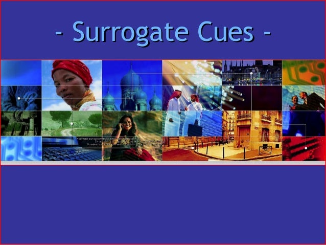 - Surrogate Cues -- Surrogate Cues -