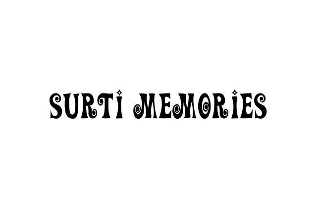 Surti Memories
