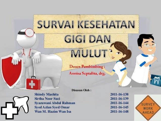Survai Kesehatan Gigi Dan Mulut