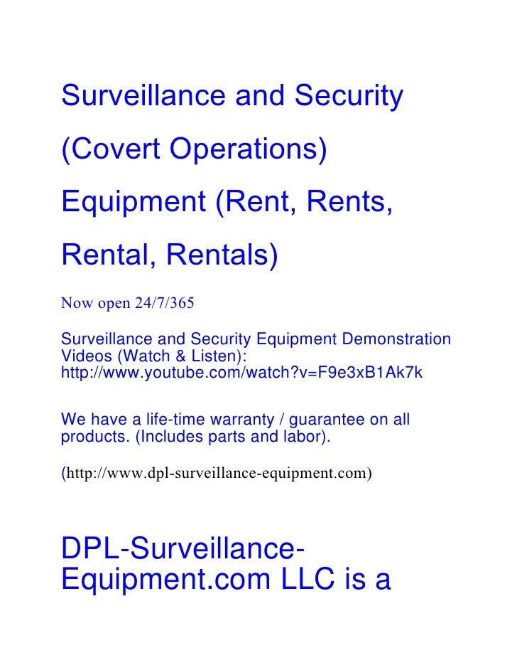 Surveillance and Security(Covert Operations)Equipment (Rent, Rents,Rental, Rentals)Now open 24/7/365Surveillance and Secur...