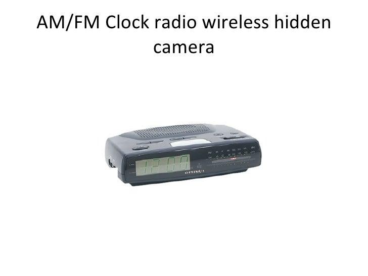 AM/FM Clock radio wireless hidden camera