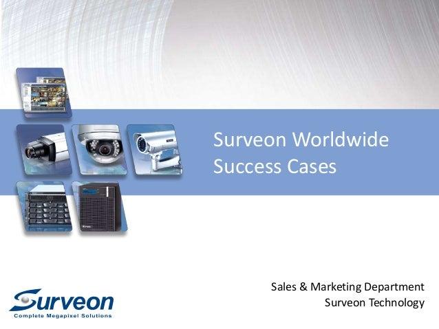 Surveon Worldwide  Success Cases  Sales & Marketing Department  Surveon Technology