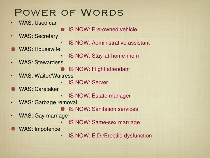 <ul><li>WAS: Used car  </li></ul><ul><ul><ul><ul><ul><li>IS NOW: Pre-owned vehicle </li></ul></ul></ul></ul></ul><ul><li>W...
