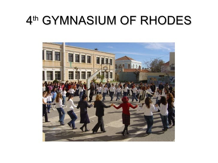 4 th  GYMNASIUM OF RHODES