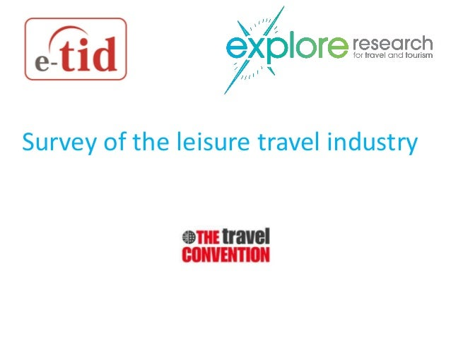 Survey of the leisure travel industry