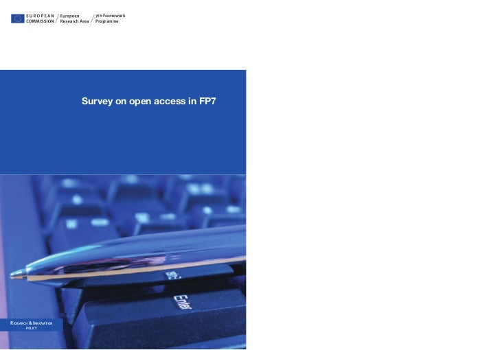 7th Framework                          Programme                        Survey on open access in FP7ReseaRch & InnovatIon ...