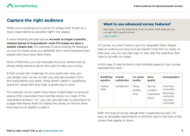 3 best practices for planning expert surveys 5Want to learn more? Visit us at surveymonkey.com Capture the right audience ...