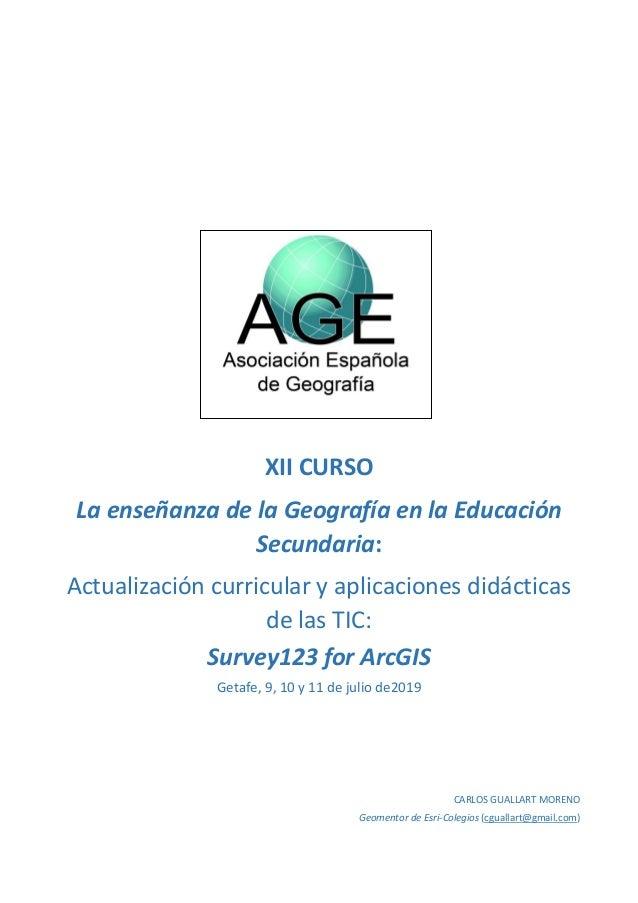 XII CURSO La enseñanza de la Geografía en la Educación Secundaria: Actualización curricular y aplicaciones didácticas de l...