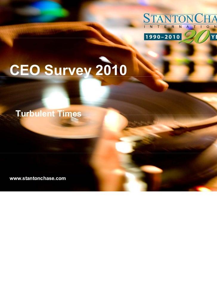 CEO Survey 2010  Turbulent Timeswww.stantonchase.com