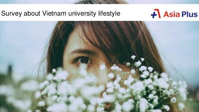 Survey about Vietnam university lifestyle