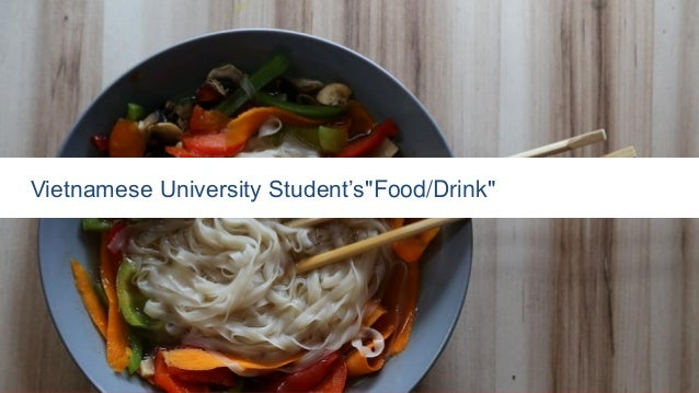 "Vietnamese University Student's""Food/Drink"""