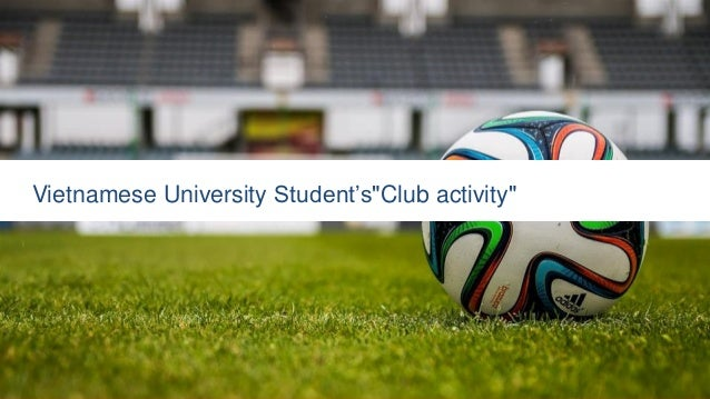 "Vietnamese University Student's""Club activity"""