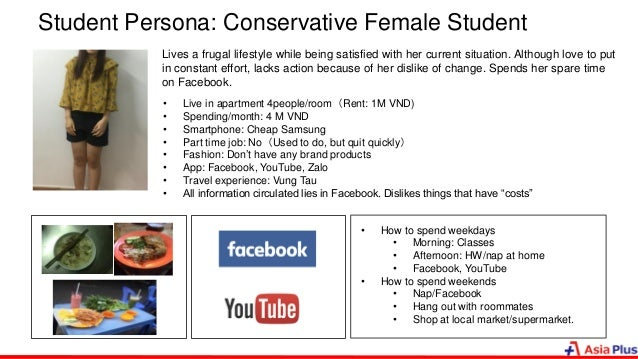 Student Persona: Conservative Female Student Lives a frugal lifestyle while being satisfied with her current situation. Al...