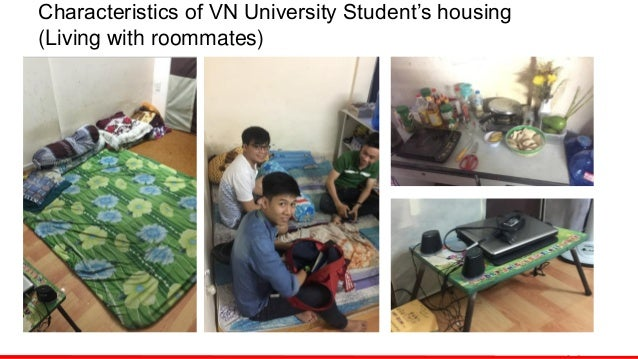 Characteristics of VN University Student's housing (Living with roommates)