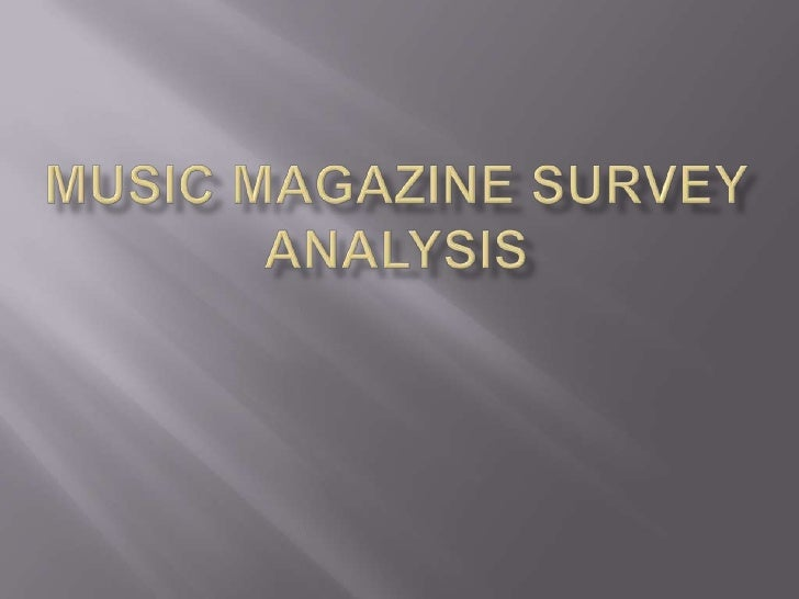 Music Magazine Survey Analysis<br />