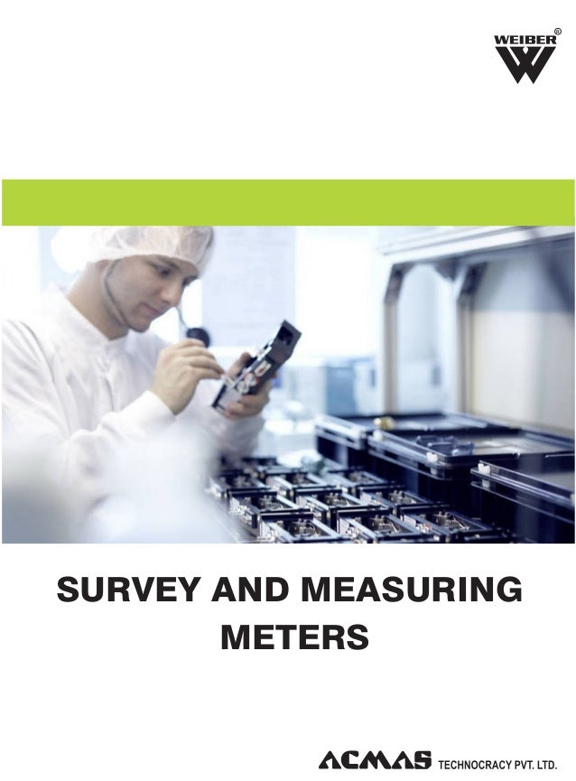 R  SURVEY AND MEASURING METERS