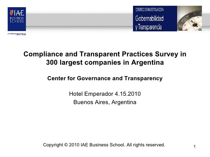 Compliance and Transparent Practices Survey in 300 largest companies in Argentina Center for Governance and Transparency H...