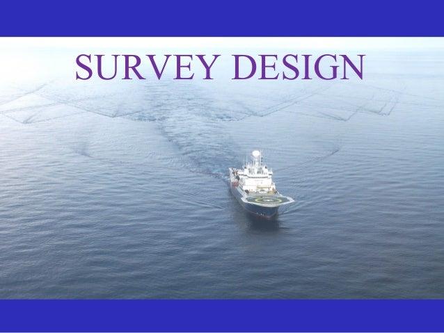 Survey design for Household survey design