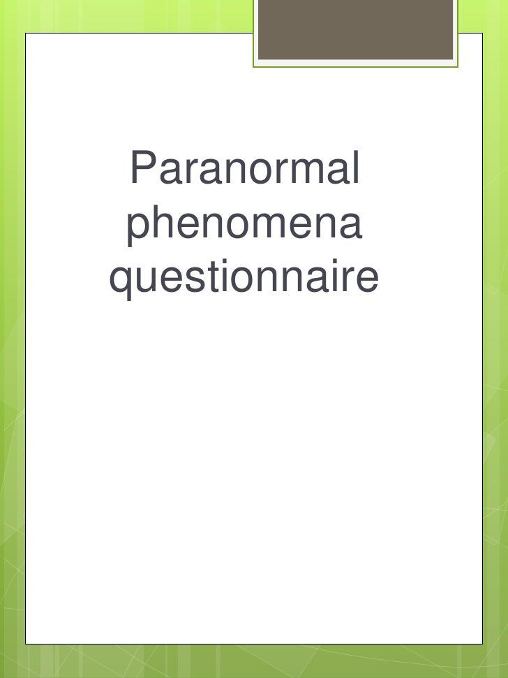 Paranormal phenomenaquestionnaire