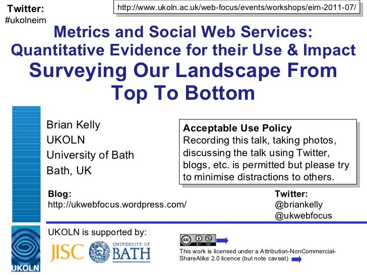 Metrics and Social Web Services: Quantitative Evidence for their Use & Impact Surveying Our Landscape From Top To Bottom B...