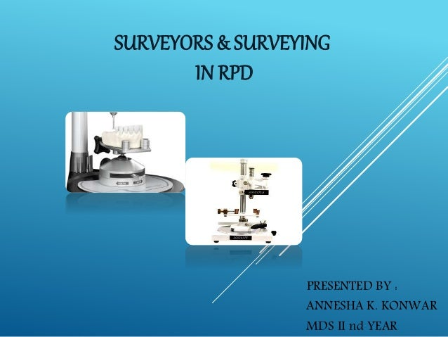 Surveyors And Surveying In Rpd