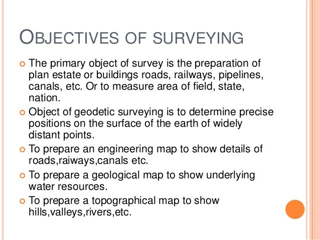 Surveying Presentation And Its Objectives In Detail