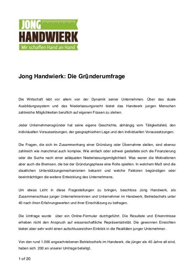1 of 20 Jong Handwierk: Die Gründerumfrage Die Wirtschaft lebt vor allem von der Dynamik seiner Unternehmen. Über das dual...