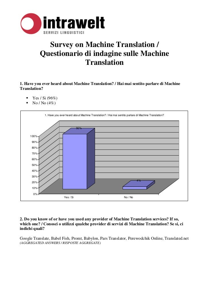 Survey on Machine Translation /            Questionario di indagine sulle Machine                         Translation1. Ha...