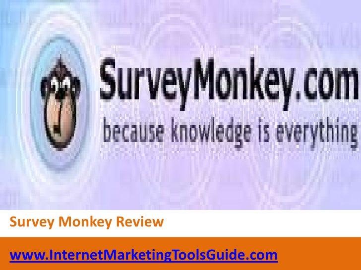 Survey Monkey Review<br />www.InternetMarketingToolsGuide.com<br />