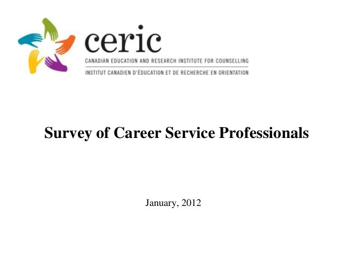 Survey of Career Service Professionals              January, 2012