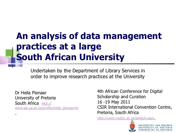 An analysis of data management practices at a large  South African University Undertaken by the Department of Library Serv...