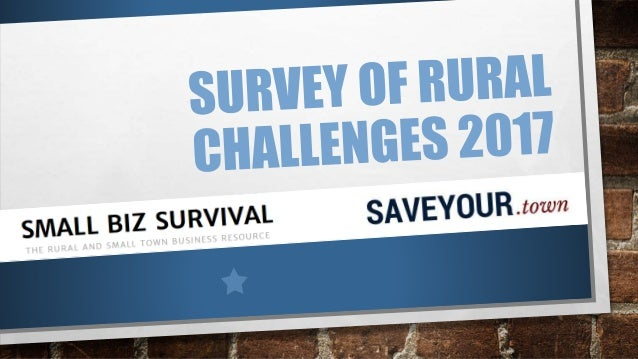 RURAL COMMUNITY CHALLENGES Top five concerns at the community-wide level were mostly the same in 2017 as 2015. 1. Downtown...